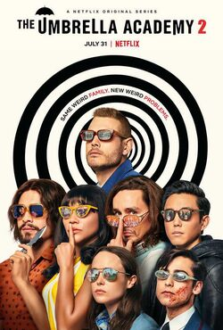Umbrella Academy season 2 poster - Same Weird Family. New Weird Problems