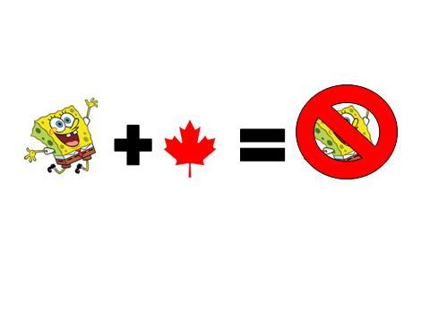 File:Canada Hates Spongebob.jpg