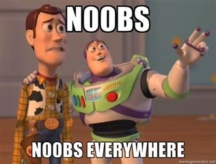 Noobs everywhere