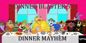 Dinner Blaster The Last Dinner UnRating