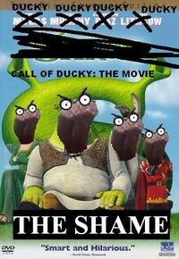 Call of Ducky the Movie the Shame