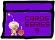 Cards Series 9