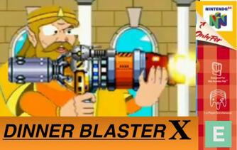 Dinner blaster x unrating