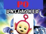 Po Unleashed!