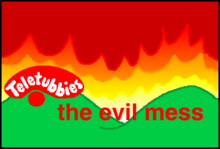 The EVil Mess