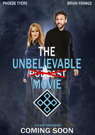 Unbelieveable podcast movie
