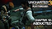 Uncharted 3 Drake's Deception (PS3) - Chapter 12 Abducted - Playthrough Gameplay