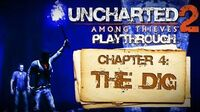 Uncharted 2 Among Thieves (PS3) - Chapter 4 The Dig - Playthrough Gameplay