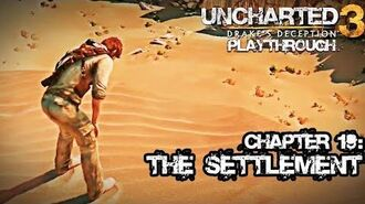 Uncharted 3 Drake's Deception (PS3) - Chapter 19 The Settlement - Playthrough Gameplay