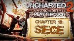 Uncharted 2 Among Thieves (PS3) - Chapter 19 Siege - Playthrough Gameplay