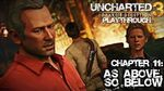 Uncharted 3 Drake's Deception (PS3) - Chapter 11 As Above So Below - Playthrough Gameplay