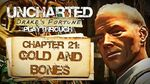 Uncharted Drake's Fortune (PS3) - Chapter 21 Gold and Bones - Playthrough Gameplay