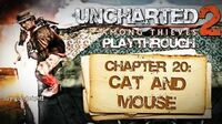 Uncharted 2 Among Thieves (PS3) - Chapter 20 Cat and Mouse - Playthrough Gameplay
