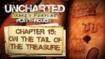 Uncharted Drake's Fortune (PS3) - Chapter 15 On the Tail of the Treasure - Playthrough Gameplay