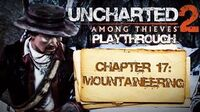 Uncharted 2 Among Thieves (PS3) - Chapter 17 Mountaineering - Playthrough Gameplay