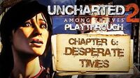 Uncharted 2 Among Thieves (PS3) - Chapter 6 Desperate Times - Playthrough Gameplay