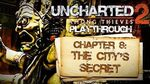 Uncharted 2 Among Thieves (PS3) - Chapter 8 The City's Secret - Playthrough Gameplay