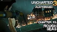 Uncharted 3 Drake's Deception (PS3) - Chapter 13 Rough Seas - Playthrough Gameplay