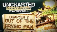 Uncharted Drake's Fortune (PS3) - Chapter 7 Out of the Frying Pan - Playthrough Gameplay