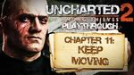 Uncharted 2 Among Thieves (PS3) - Chapter 11 Keep Moving - Playthrough Gameplay