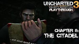 Uncharted 3 Drake's Deception (PS3) - Chapter 8 The Citadel - Playthrough Gameplay