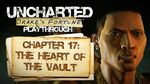 Uncharted Drake's Fortune (PS3) - Chapter 17 The Heart of the Vault - Playthrough Gameplay