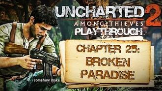 Uncharted 2 Among Thieves (PS3) - Chapter 25 Broken Paradise - Playthrough Gameplay