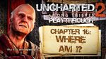 Uncharted 2 Among Thieves (PS3) - Chapter 16 Where Am I? - Playthrough Gameplay