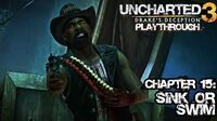 Uncharted 3 Drake's Deception (PS3) - Chapter 15 Sink or Swim - Playthrough Gameplay