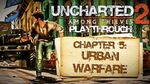 Uncharted 2 Among Thieves (PS3) - Chapter 5 Urban Warfare - Playthrough Gameplay