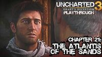 Uncharted 3 Drake's Deception (PS3) - Chapter 21 The Atlantis of the Sands - Playthrough Gameplay
