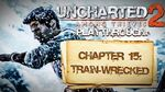 Uncharted 2 Among Thieves (PS3) - Chapter 15 Train-wrecked - Playthrough Gameplay