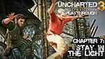 Uncharted 3 Drake's Deception (PS3) - Chapter 7 Stay in the Light - Playthrough Gameplay
