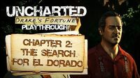 Uncharted Drake's Fortune (PS3) - Chapter 2 The Search for El Dorado - Playthrough Gameplay