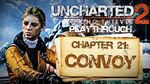 Uncharted 2 Among Thieves (PS3) - Chapter 21 Convoy - Playthrough Gameplay
