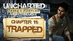 Uncharted Drake's Fortune (PS3) - Chapter 11 Trapped - Playthrough Gameplay