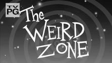 The Weird Zone Better