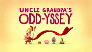 Uncle Grandpa's Odd-yessey Title Card HD