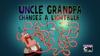 Uncle Grandpa changes a Light Bulb