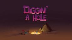 Diggin' a Hole Title Card HD