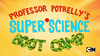 Professor Potbelly's Super Science Boot Camp
