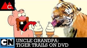Tiger Trails on DVD Uncle Grandpa Cartoon Network