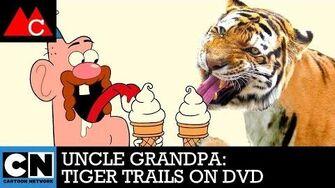 Tiger Trails on DVD Uncle Grandpa Cartoon Network