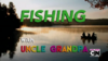 Fishing with Uncle Grandpa 1