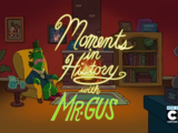 Moments in History with Mr. Gus