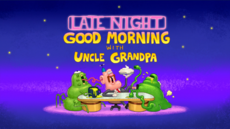 Late Night Good Morning with Uncle Grandpa Title Card HD