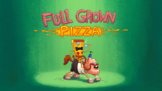 Full Grown Pizza Title Card HD
