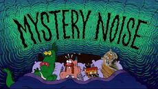 Mystery Noise Title Card