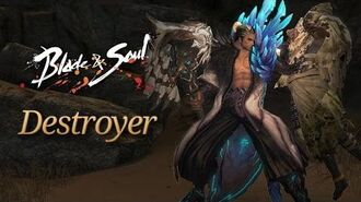 Blade & Soul The Destroyer Overview