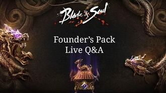Blade & Soul Founder's Pack Live Q&A - August 27, 2015